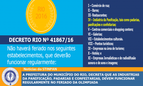 Prefeitura decreta que as Industrias da Panificação, padarias e confeitarias, devem funcionar regularmente no feriado da olimpiada