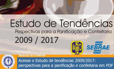 Estudo de tendências 2009/2017: perspectivas para a panificação e confeitaria