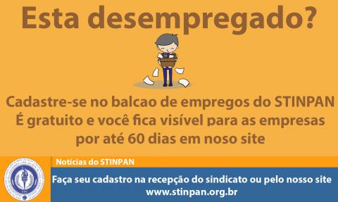 CADASTRE-SE NO BALCÃO DE EMPREGOS DO STINPAN