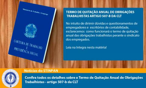 TERMO DE QUITAÇÃO ANUAL DE OBRIGAÇÕES TRABALHISTAS ARTIGO 507-B DA CLT