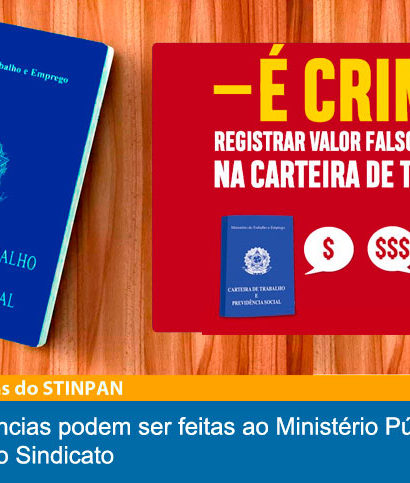 Registrar valor falso na CTPS é Crime – Denuncie!